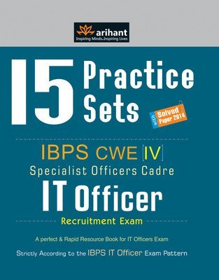 15 Practice Sets - IBPS CWE IT Officer Recruitment Exam Arihant Experts