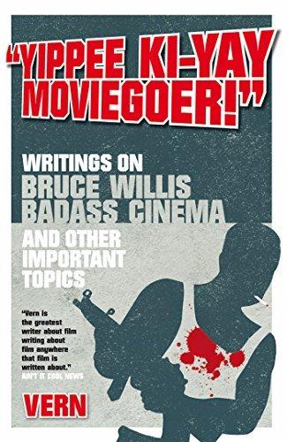 Yippee Ki-Yay Moviegoer!  by  Vern