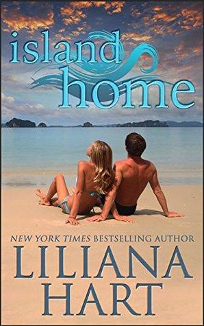 Island Home  by  Liliana Hart