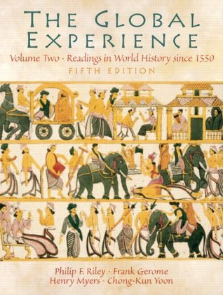 Global Experience, The, Volume 2 (5th Edition)  by  Philip F. Riley