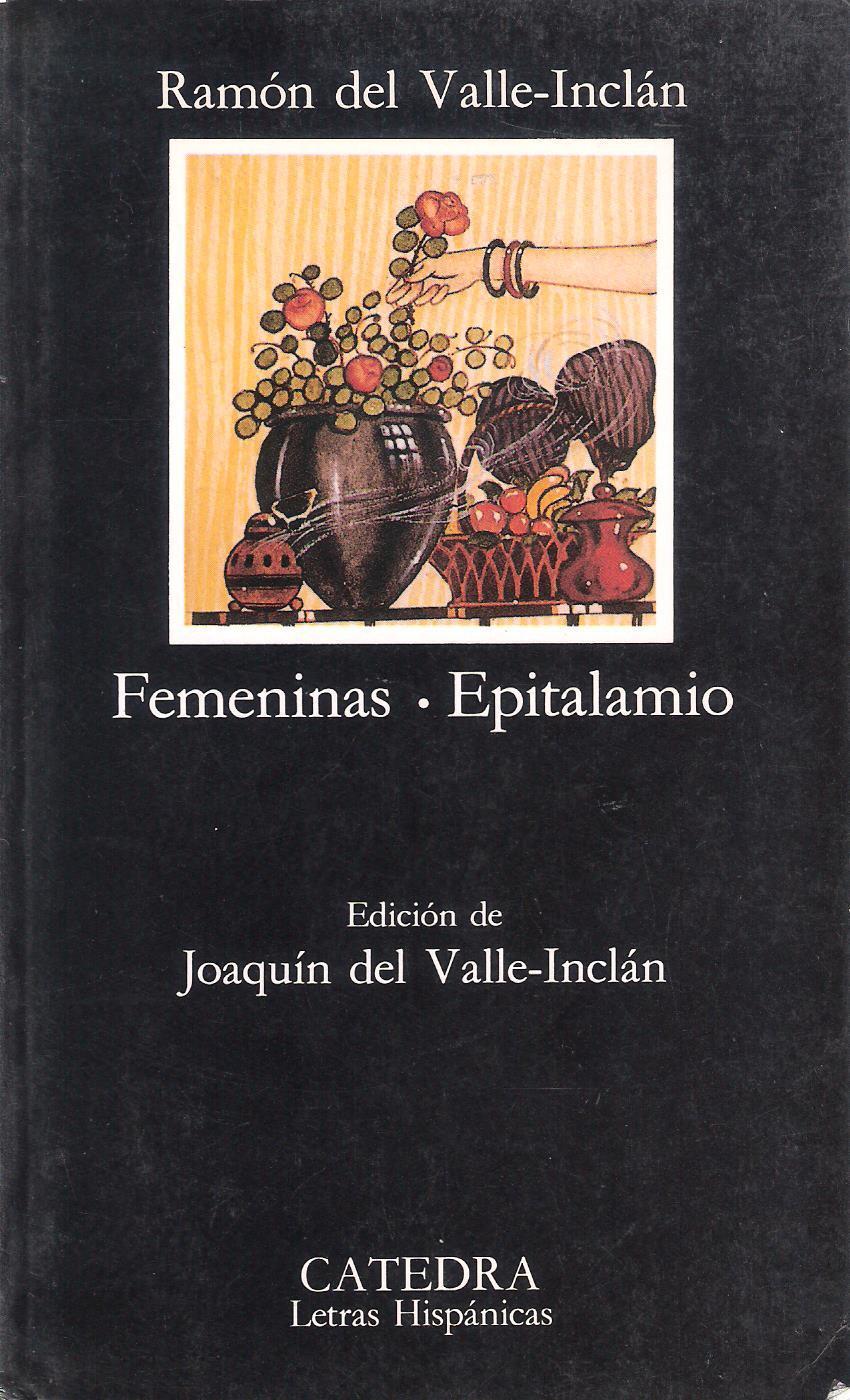 Femeninas - Epitalamio Ramón María del Valle-Inclán