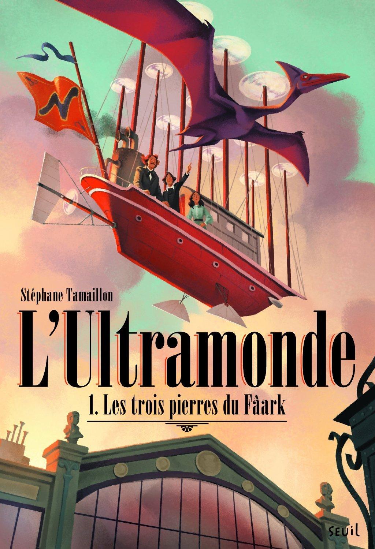 Les trois pierres du Fâark (LUltramonde, #1)  by  Stéphane Tamaillon