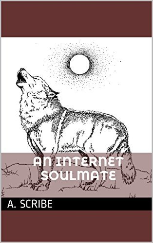 An Internet Soul Mate  by  A. Scribe