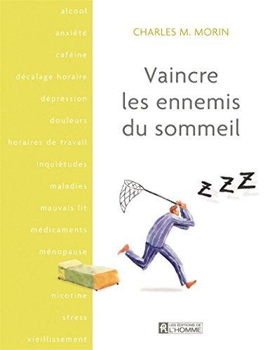 Vaincre les ennemis du sommeil  by  Charles M. Morin