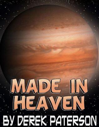 Made In Heaven  by  Derek Paterson