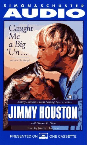 Caught Me a BIGUN...AND Then I Let Him Go! Jimmy Houstons Bass Fishing Tips N  by  Jimmy Houston