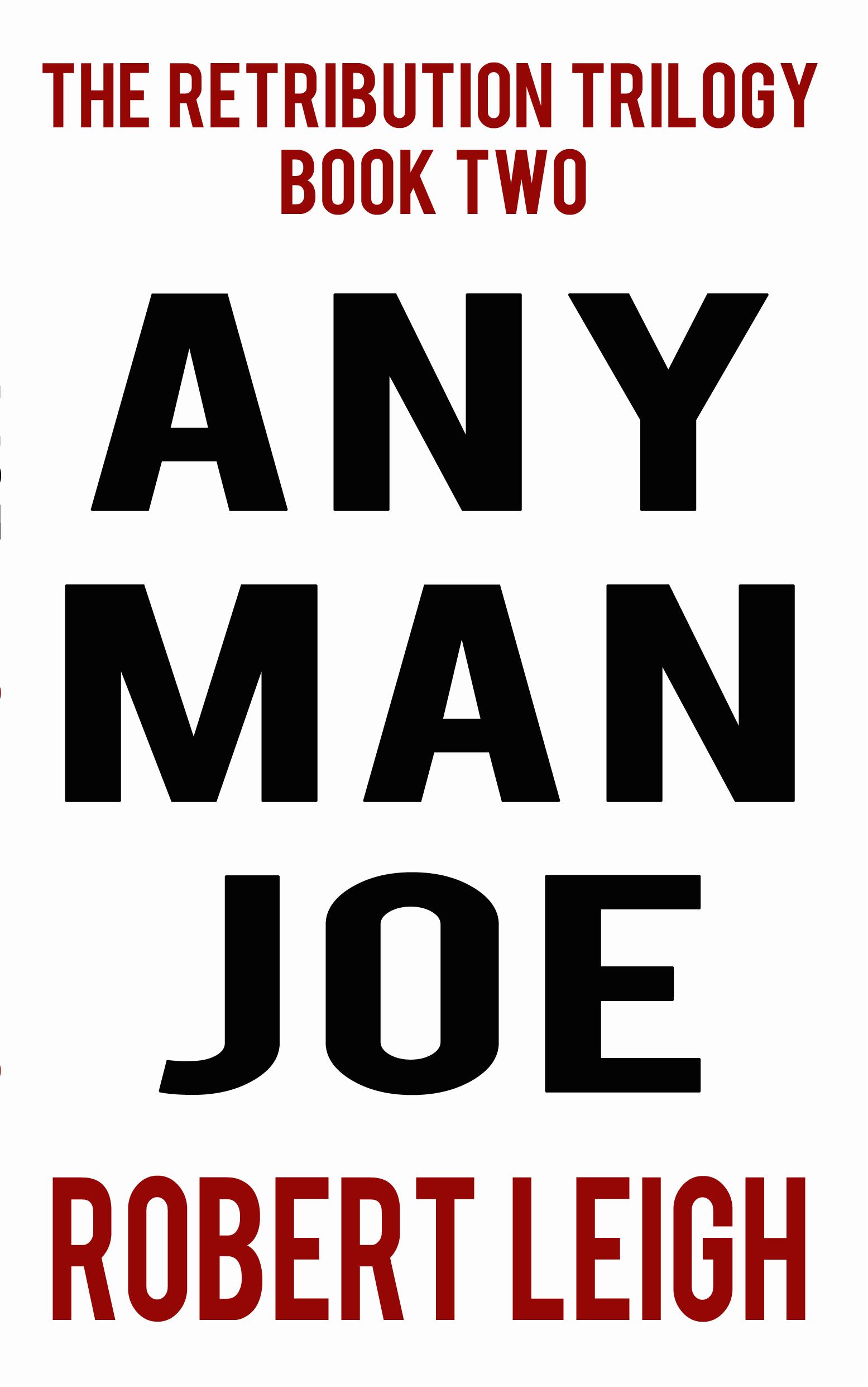 Any Man Joe Robert  Leigh