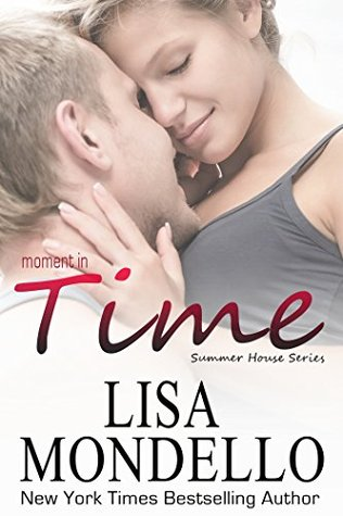 Moment in Time (Summer House, 1)  by  Lisa Mondello