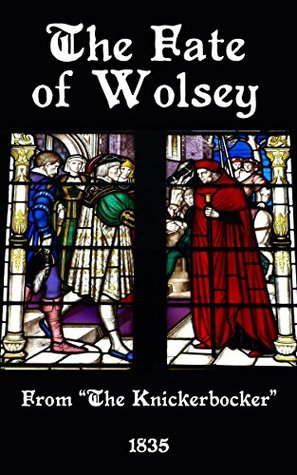 The Fate of Wolsey  by  Anonymous