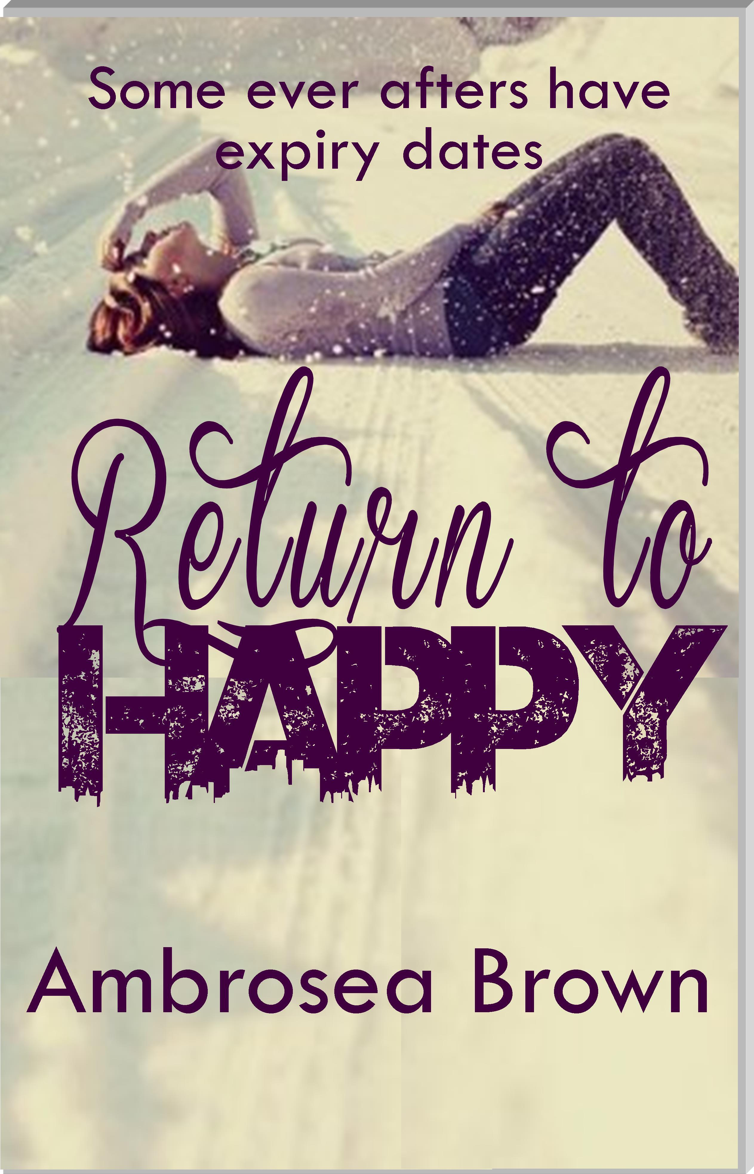 Return to Happy  by  Ambrosea  Brown