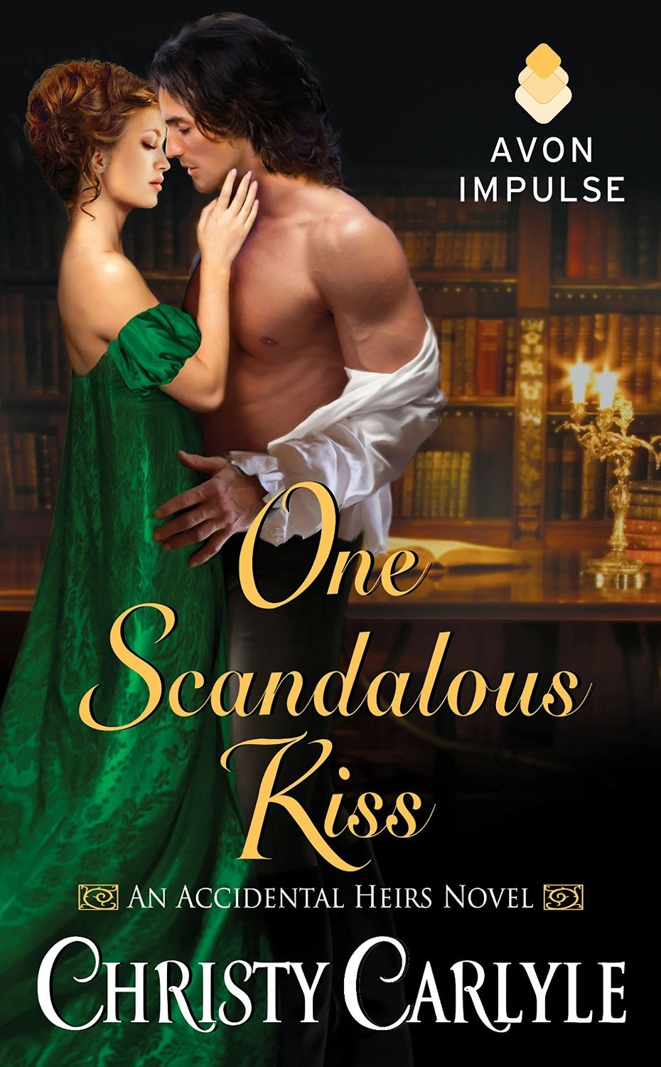 One Scandalous Kiss (Accidental Heirs, #1) Christy Carlyle