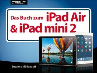 Das Buch zum iPad Air & iPad mini 2  by  Susanne Möllendorf