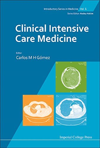 Clinical Intensive Care Medicine (Introductory Series in Medicine) Carlos M H Gómez