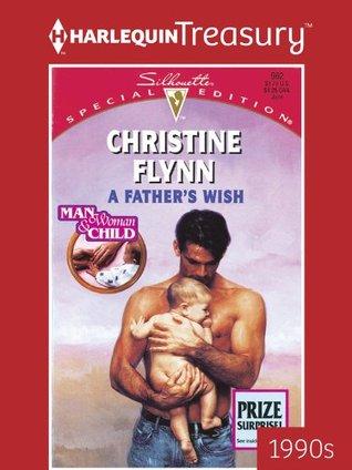 A Fathers Wish Christine Flynn