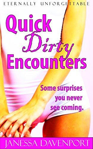 Quick Dirty Encounters Janessa Davenport