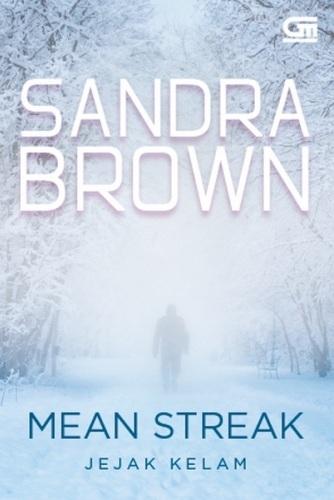Mean Streak - Jejak Kelam  by  Sandra Brown