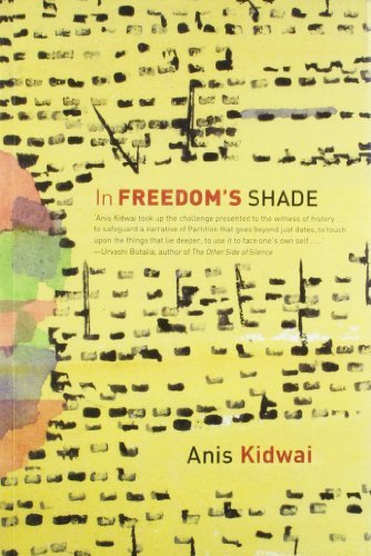 In Freedoms Shade  by  Anis Kidwai