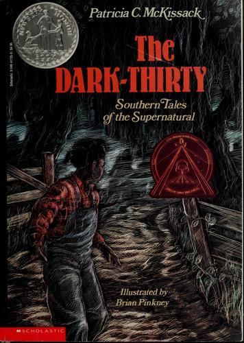 The Dark Thirty: Southern Tales Of The Supernatural  by  Patricia C. McKissack