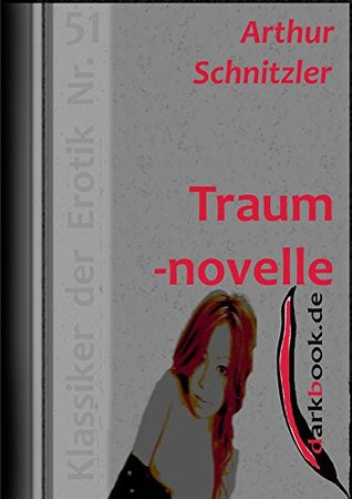 Traumnovelle: Klassiker der Erotik Nr. 51  by  Arthur Schnitzler
