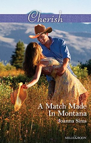 Mills & Boon : A Match Made In Montana (The Brands of Montana Book 1)  by  Joanna Sims