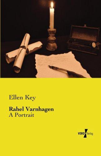Rahel Varnhagen  by  Ellen Key