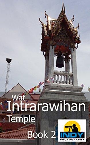 Wat Intrarawihan (Book2) Indy Photography