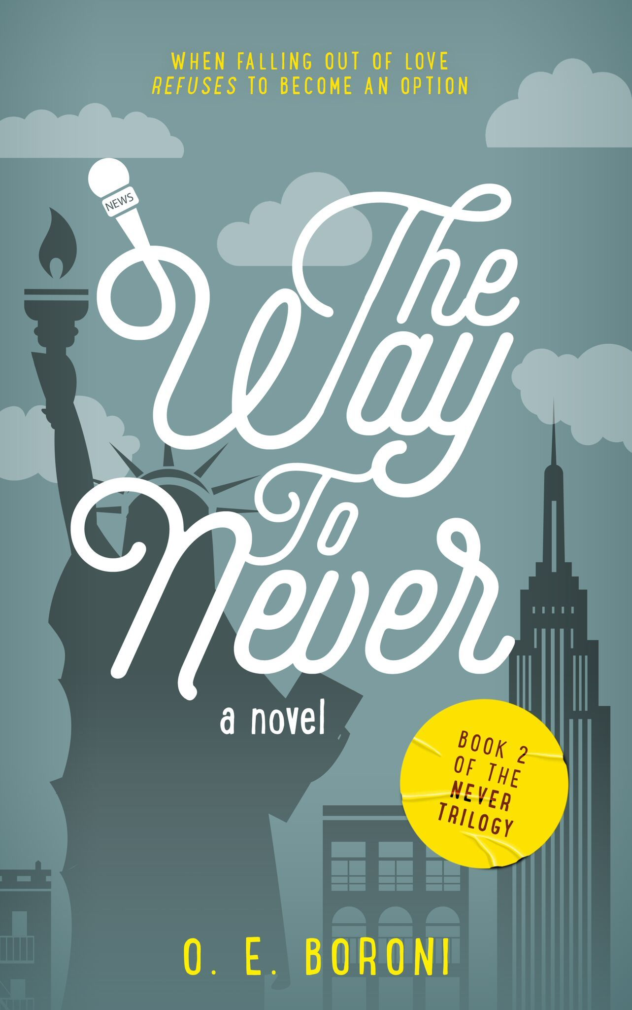 The Way To Never (The Never Trilogy #2) O.E. Boroni