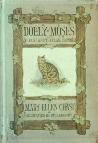Dolly Moses: The Cat and the Clam Chowder  by  Mary Ellen Chase