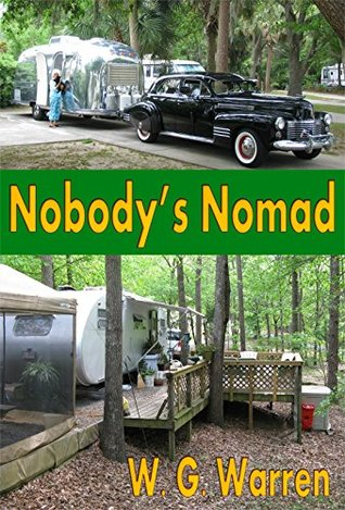 Nobodys Nomad  by  W. G. Warren