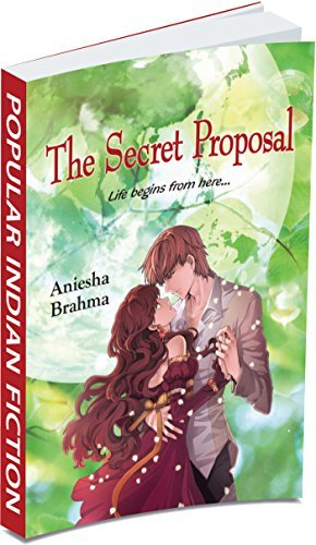 The Secret Proposal Aniesha Brahma