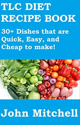 TLC Diet Recipe Book: 30+ Dishes that are Quick, Easy and Cheap to make John Mitchell
