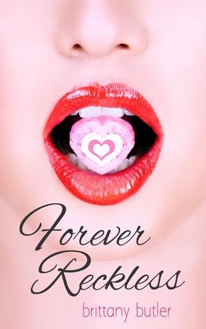 Forever Reckless Brittany Butler