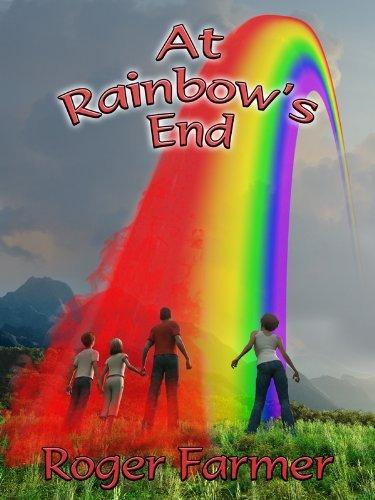 At Rainbows End Roger Farmer