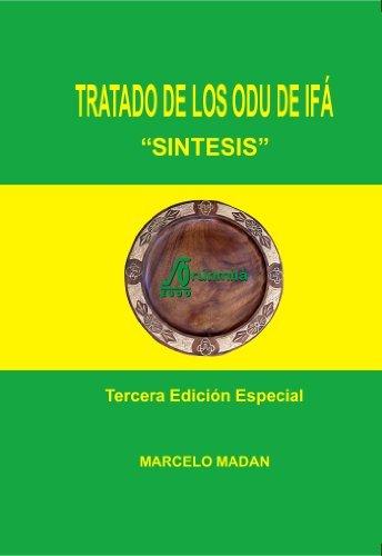 Tratado De Los ODU De IFA Sintesis Tercera Edicion Espcial Marcelo Madan