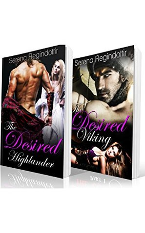 Medieval Historical Romance: Viking and Highlander Box Set (Historical, Medieval, Scottish, Historical Fantasy): Viking and Highlander  by  Serena Regindottir