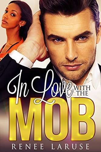 In Love with the Mob Renee LaRuse