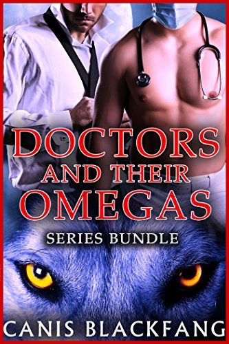 Doctors and their Omegas (Series Bundle) Canis Blackfang