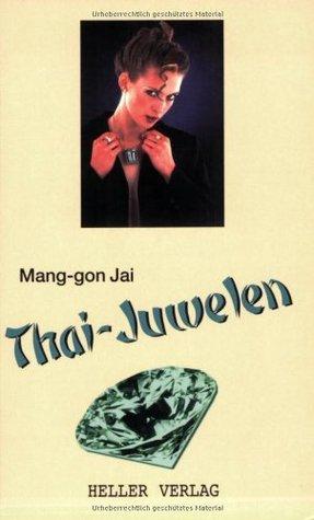Geschichten um Bargirls in Thailand Mang-gon Jai