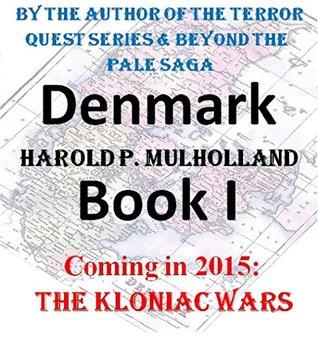 Denmark: Book I Harold Mulholland