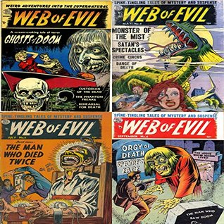 Web of evil. Issues 1, 4, 5 and 6. Weird adventures into the supernatural. Features ghosts of doom, phantom freaks, monster of the mist, crime circus, the man who died twice and orgy of death Digital Sky Comic Compilations