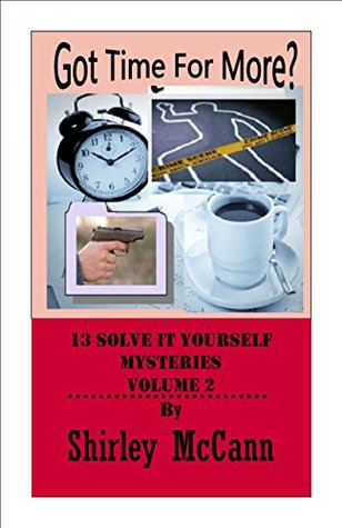 Got Time.: Solve It Yourself. Volume Two Shirley McCann