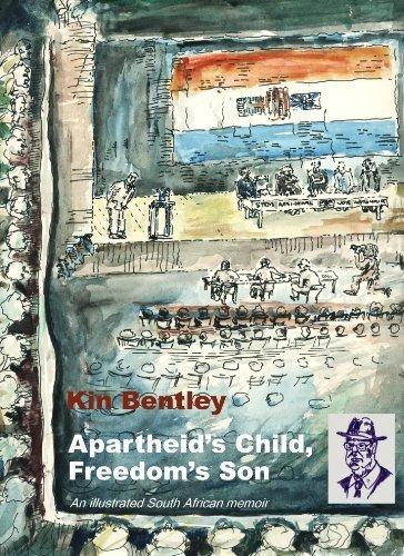 Apartheids Child, Freedoms Son Kin Bentley
