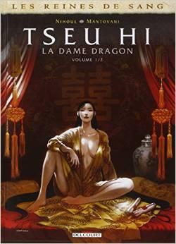 Tseu Hi, La Dame dragon (Reines de sang, #1)  by  Philippe Nihoul