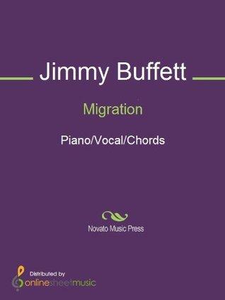 Migration  by  Jimmy Buffett