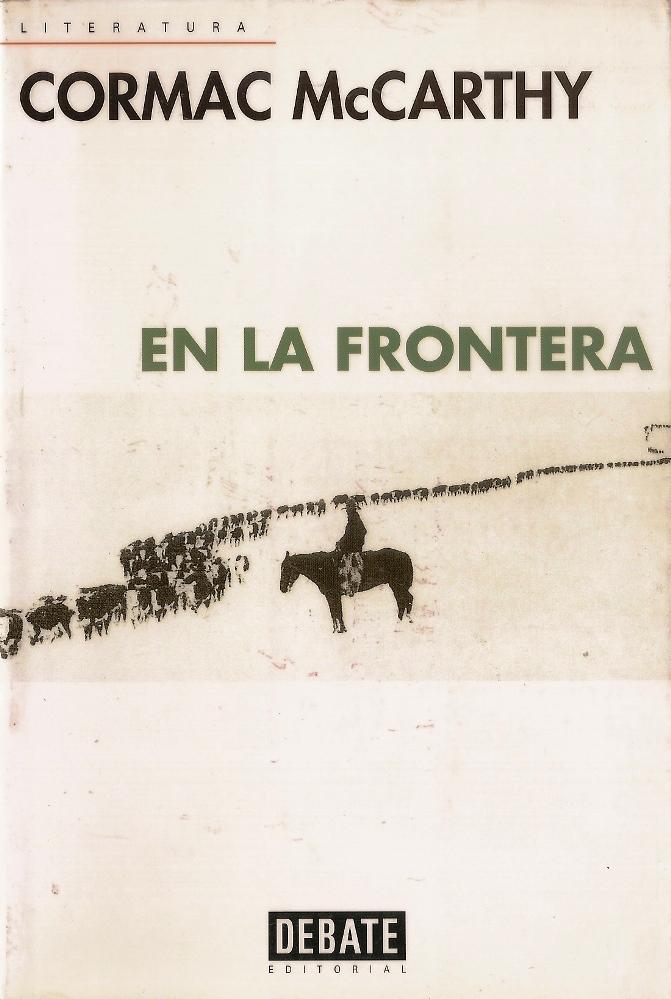 En la frontera (The Border Trilogy, #2) Cormac McCarthy