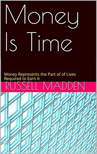 Money Is Time Russell Madden
