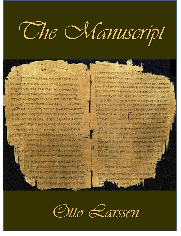 The Manuscript  by  Otto Larssen