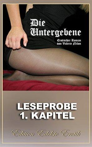 Die Untergebene - Erotischer Roman: 1. Kapitel - Leseprobe Valerie Nilon