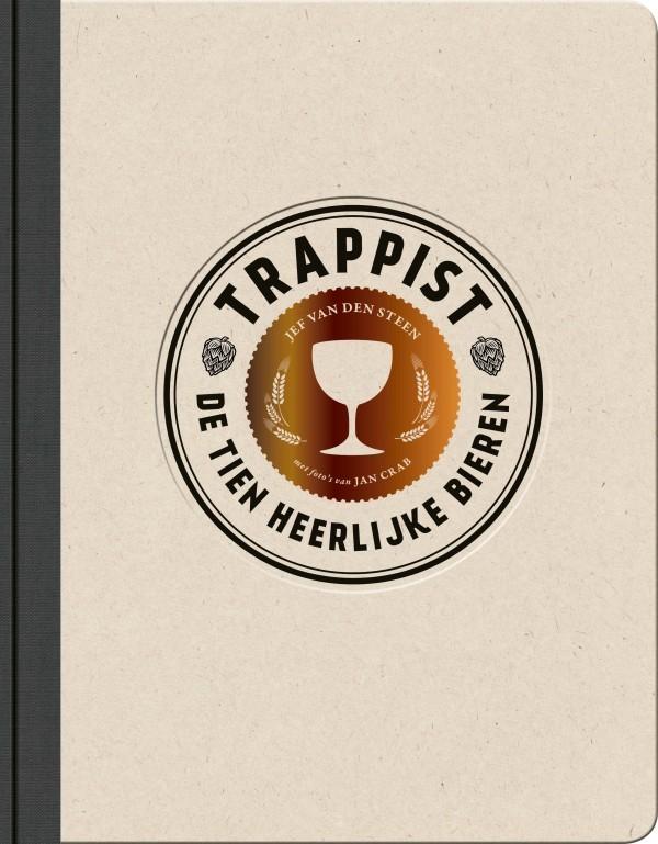 Trappist: De tien heerlijke bieren  by  Jef Van Den Steen