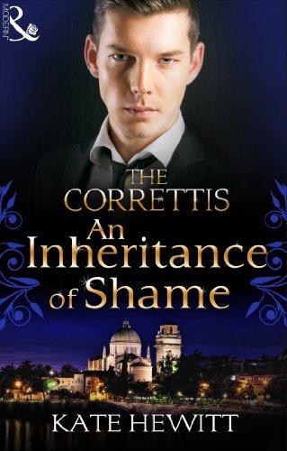 An Inheritance of Shame (Sicilys Corretti Dynasty #4)  by  Kate Hewitt